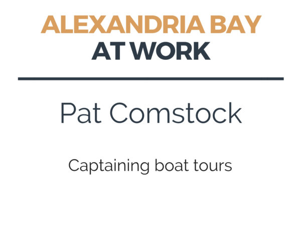 Captaining Boat Tours in Alexandria Bay