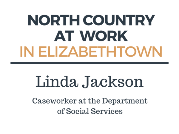 Linda Jackson on working as a caseworker at the Department of Social Services in Elizabethtown
